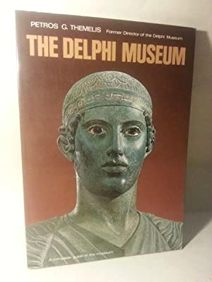 THE DELPHI MUSEUM. A Complete Guide to the Museum.