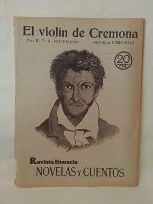EL VIOLIN DE CREMONA. Novela Completa.: Hoffmann, E. T. G.
