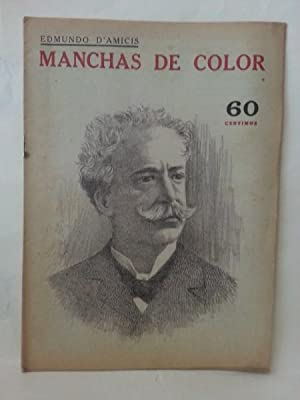 MANCHAS DE COLOR.: D'Amicis, Edmundo.