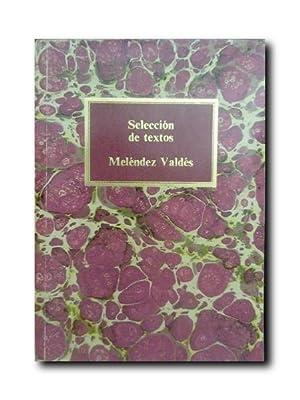 SELECCIÓN DE TEXTOS.: Melendez Valdes, juan