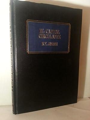 EL CAPITAL CIRCULANTE.: Smith, K. V.