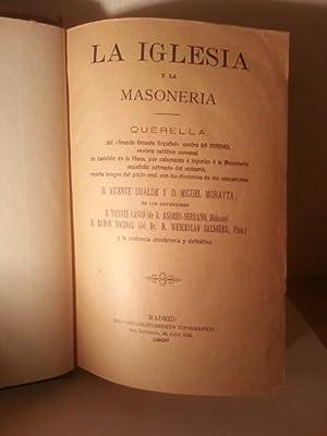 LA IGLESIA Y LA MASONERIA. Querella Del Grande Oriente Español Contra LA VERDAD, Revista ...