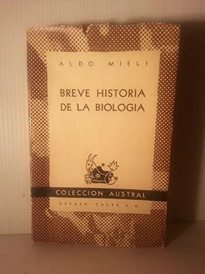 BREVE HISTORIA DE LA BIOLOGIA.: Mieli, Aldo.