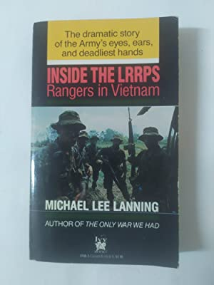 INSIDE THE LRRPS. Rangers in Vietnam.