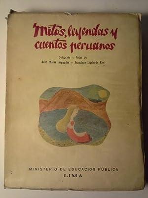MITOS, LEYENDAS Y CUENTOS PERUANOS. Selección y