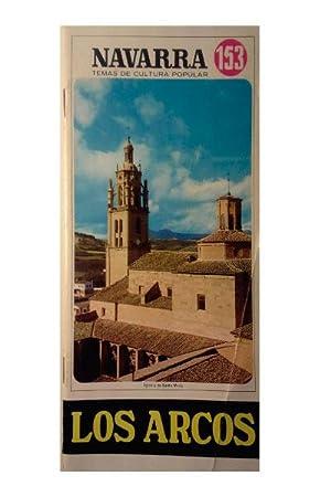 LOS ARCOS. Navarra Temas De Cultura Popular Nº 153.: Videgain Agos, Fernando.