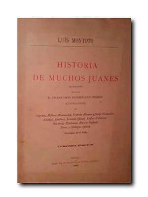 HISTORIA DE MUCHOS JUANES (Romances). Prologo De: Montoto, Luis.