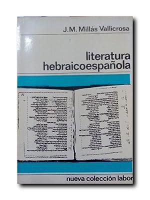 Literatura Hebraicoespañola: Millas Vallicrosa, J.M.