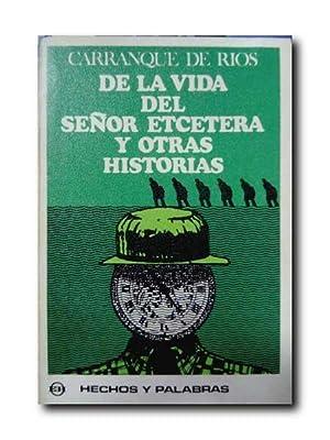 De La Vida Del Señor Etcetera y: Carranque De Rios,