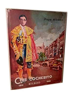 Club Cocherito. Bilbao 1910-1960