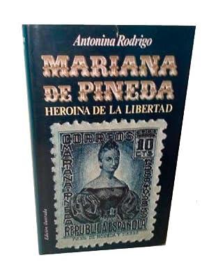 MARIANA PINEDA. Heroina De La Libertad.: Rodrigo, Antonina