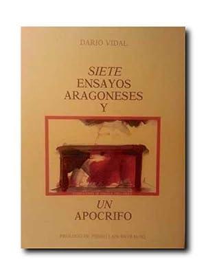 Siete Ensayos Aragoneses y Un Apocrifo. Prologo: Vidal, Dario.