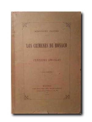 Los Crimenes De Monaco. Verdades Amargas.: Rodriguez Castro.