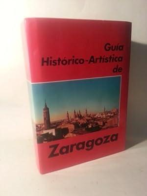 Guia Historico-Artistica De Zaragoza.