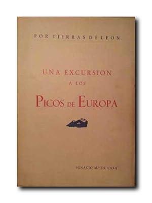 Por Tierras De Leon. Una Excursion a Los Picos De Europa. Prologo De Jose De La Sota.: Ignacio ...