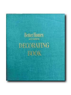 BETTER HOMES AND GARDENS DECORATING BOOK.