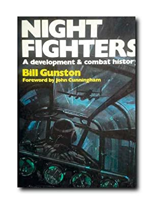 NIGHT FIGHTERS. A Development & Combat History