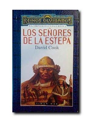 LOS SEÑORES DE LA ESTEPA. Reinos Olvidados. El Imperio, Volumen 1.: Cook, David.