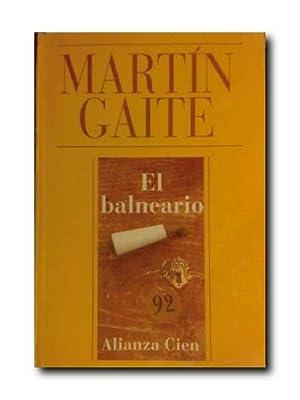 EL BALNEARIO.: Martin Gaite, Carmen.