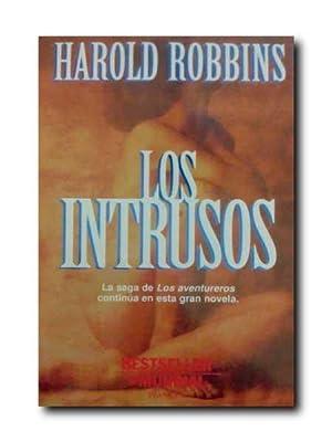 LOS INTRUSOS. La Saga De Los Aventureros: Robbins, Harold.