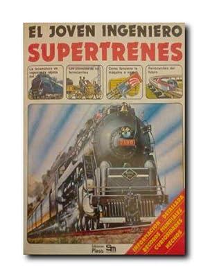 EL JOVEN INGENIERO. SUPERTRENES.: Rutland, Jonathan.