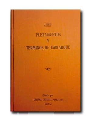 FLETAMENTOS Y TERMINOS DE EMBARQUE.: J. Bes.