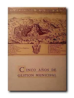 CINCO AÑOS DE GESTION MUNICIPAL .