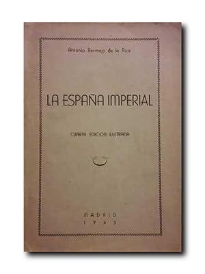 LA ESPAÃ'A IMPERIAL