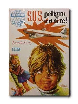 S.O.S. PELIGRO EN EL AIRE!. Panda Del: Grey, Loretta.