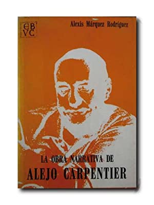 LA OBRA NARRATIVA DE ALEJO CARPENTIER.