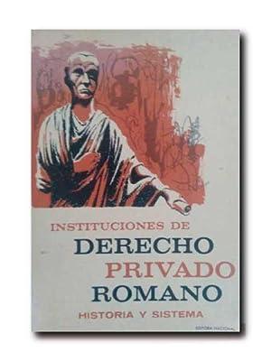 INSTITUCIONES DE DERECHO PRIVADO ROMANO. Historia y: Sohm, Rodolfo.
