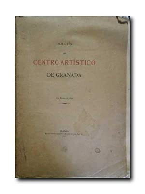 BOLETIN DEL CENTRO ARTISTICO DE GRANADA .