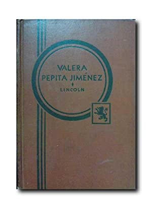 PEPITA JIMENEZ. Edited with Notes and Vocabulary By G.L. LINCOLN