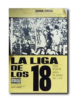 LA LIGA DE LOS 18 Por Pedro: Futbol.