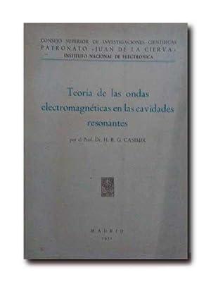 TEORIA DE LAS ONDAS ELECTROMAGNETICAS EN LAS CAVIDADES RESONANTES .: Casimir, H. B. G.