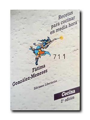 RECETAS PARA COCINAR EN MEDIA HORA: González-Meneses, Fátima