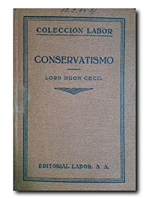 CONSERVATISMO (Los Conservadores Ingleses)