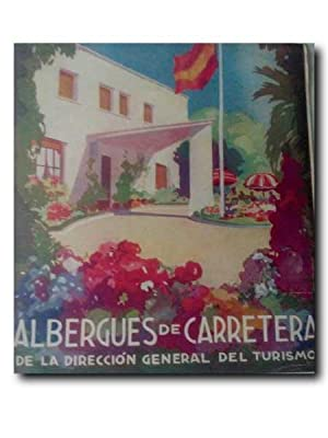 ALBERGUES DE CARRETERA DE LA DIRECCION GENERAL DEL TURISMO