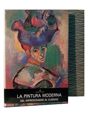 LA PINTURA MODERNA. DEL IMPRESIONISMO AL CUBISMO: Daval, Jean-Luc