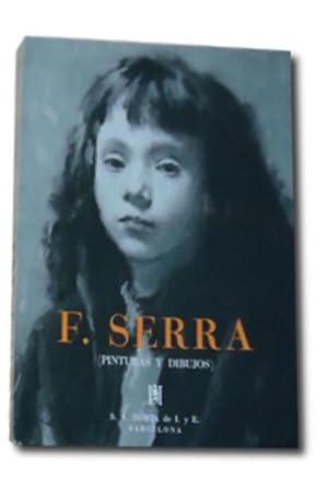F. SERRA. Pinturas y Dibujos.: Llobet, Salvador.