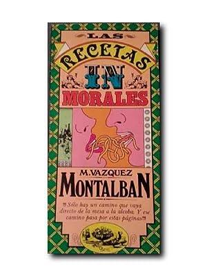 RECETAS INMORALES: Vázquez Montalbán, Manuel
