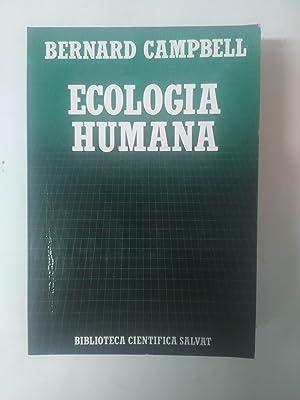 ECOLOGÍA HUMANA. La Posición Del Hombre En La Naturaleza: Campbell, Bernard