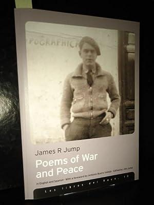 POEMAS DE GUERRA Y PAZ. POEMS OF: Jump, James R.