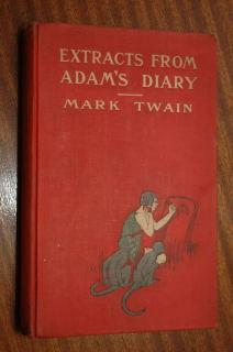 Extracts From Adam's Diary: Twain, Mark