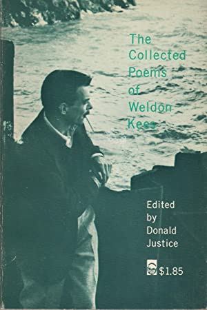 THE COLLECTED POEMS OF WELDON KEES.: Kees, Weldon. Edited by Donald Justice.
