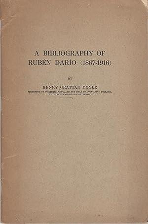 A BIBLIOGRAPHY OF RUBEN DARIO (1867-1916): Doyle, Henry Grattan