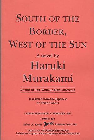SOUTH OF THE BORDER, WEST OF THE SUN: Murakami, Haruki