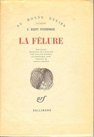 LA FÊLURE.: Fitzgerald, F. Scott.