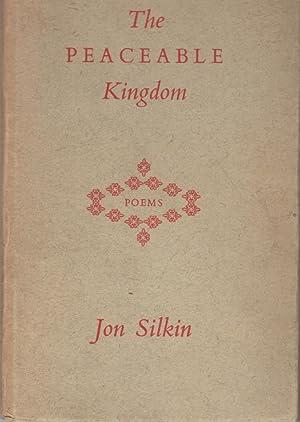THE PEACEABLE KINGDOM.: Silkin, Jon.