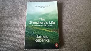 The Shepherd's Life: A Tale of the: James Rebanks
